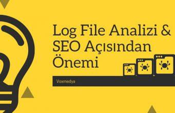 Log File Analizi & SEO Açısından Önemi