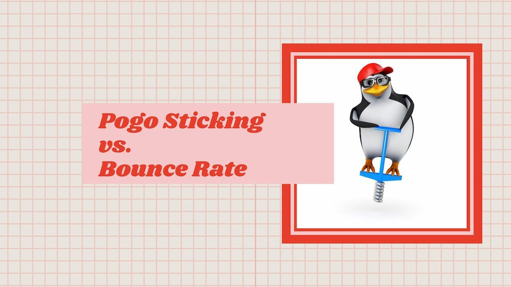 Pogo Sticking vs. Bounce Rate